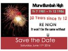 Save the Date: 11/06/2016, 30 years since year 12. Reunion Celebration. All & teachers welcome. Students In Yr 7 in 1981 & finished school between then & 1986