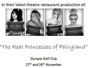 """""""The Real Princesses of Fairyland"""" - 3 course meal and live show. Aiding Little Haven Palliative Care. Bar Available Tickets from Foxy Lady!"""