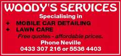 Specialising in  MOBILE CAR DETAILING  LAWN CARE Free quotes - affordable prices. Phone Neville 0433...