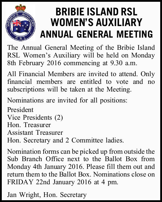The Annual General Meeting of the Bribie Island RSL Women's Auxiliary will be held on...
