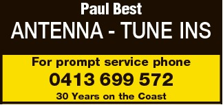 For prompt service phone 0413 699 572 30