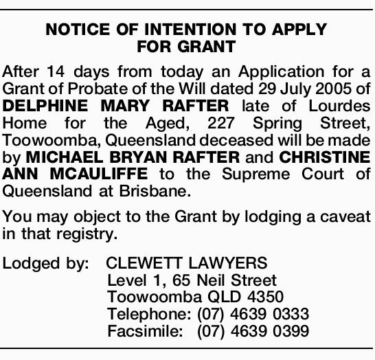 After 14 days from today an Application for a Grant of Probate of the Will dated 29 July 20...