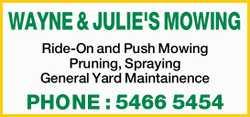 WAYNE & JULIE'S MOWING Ride-On and Push Mowing Pruning, Spraying General Yard Maintainenc...