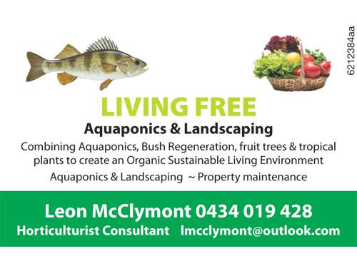 *LIVING FREE*   Combining Aquaponics, Bush Regeneration, Fruit trees & tropical plants to...