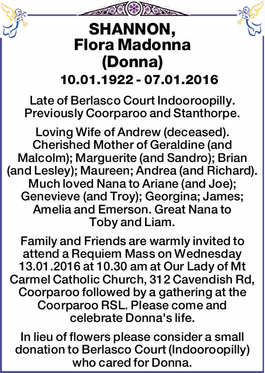10.01.1922 - 07.01.2016   Late of Berlasco Court Indooroopilly. Previously Coorparoo an...