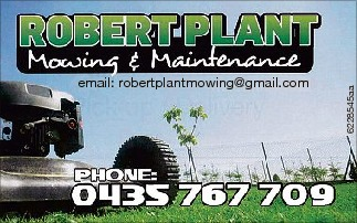 6228545aa email: robertplantmowing@gmail.com