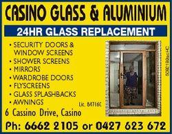 6 Casino Drive, Casino 24hr glass replacement SECURITY DOORS & WINDOW SCREENS...