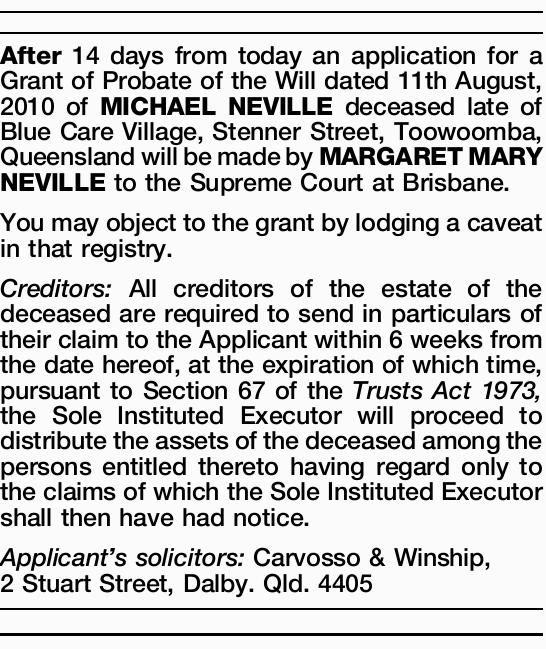 of Probate of the Will dated 11th August, 2010 of MICHAEL NEVILLE deceased late of Blue Car...
