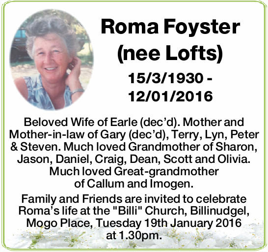 (nee Lofts) 15/3/1930 - 12/01/2016 Beloved Wife of Earle (dec'd). Mother and Mother-i...