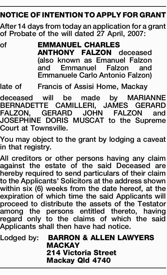 After 14 days from today an application for a grant of Probate of the will dated 27 April, 2007:...