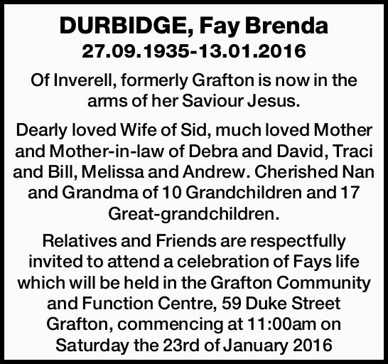27.09.1935-13.01.2016 Of Inverell, formerly Grafton is now in the arms of her Saviour Jesus. Dear...