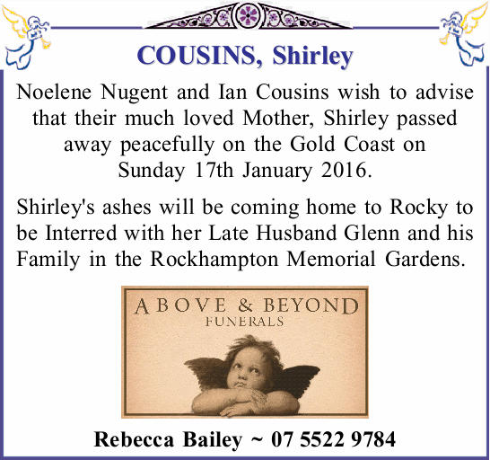 Noelene Nugent and Ian Cousins wish to advise that their much loved Mother, Shirley passed...
