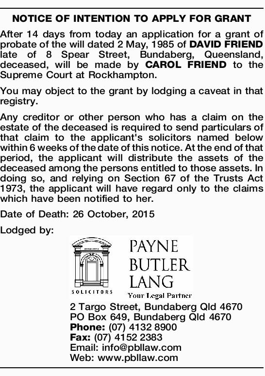 After 14 days from today an application for a grant of probate of the will dated 2 May, 198...