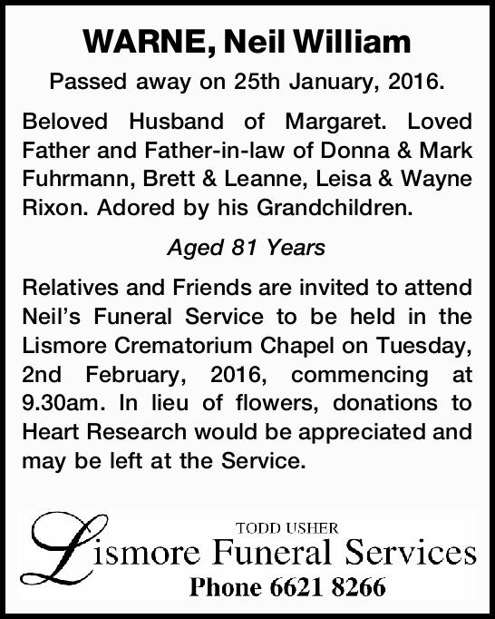 Passed away on 25th January, 2016. Beloved Husband of Margaret. Loved Father and Father-in-law of...