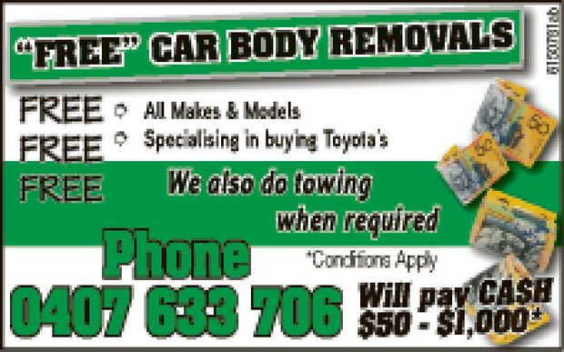 FREE FREE FREE   Car body removal   All Makes and models SPECIALISING IN TOYOTAS   We...