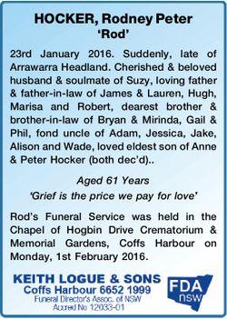 HOCKER, Rodney Peter 'Rod'   23rd January 2016. Suddenly, late of Arrawarra Headl...