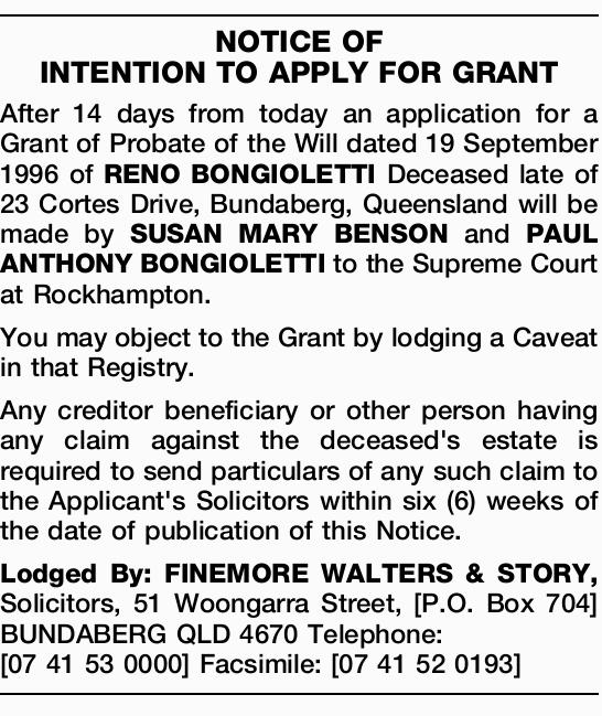 After 14 days from today an application for a Grant of Probate of the Will dated 19 September 199...