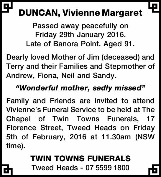 Passed away peacefully on Friday 29th January 2016. Late of Banora Point. Aged 91. Dearly l...