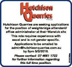 6250299aa Hutchison Quarries are seeking applications for the position of weighbridge attendant/ off...