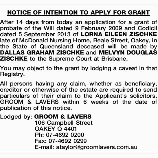 After 14 days from today an application for a grant of probate of the Will dated 9 February...