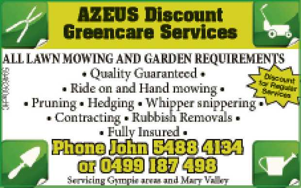 AZEUS Discount Greencare Services All lawn mowing and garden requirements Quality guranteed Ride...