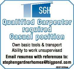 Qualified Carpenter required Casual position Own basic tools & transport Ability to work unsuper...
