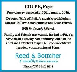 COUPE, Faye Passed away peacefully, 30th January, 2016. Devoted Wife of Neil. A much loved Mother, M...