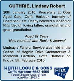 GUTHRIE, Lindsay Robert 26th January 2016. Peacefully at Opal Aged Care, Coffs Harbour, formerly of...