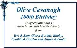 Olive Cavanagh 100th Birthday Congratulations to a much loved and cherished Aunty from Eva & Sta...