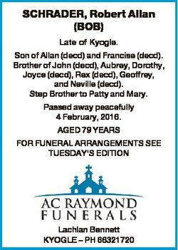 SCHRADER, Robert Allan (BOB) Late of Kyogle. Son of Allan (decd) and Francise (decd). Brother of Joh...