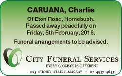 CARUANA, Charlie Of Eton Road, Homebush. Passed away peacefully on Friday, 5th February, 2016. Funer...