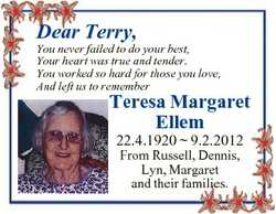 Dear Terry, You never failed to do your best, Your heart was true and tender. You worked so hard for...