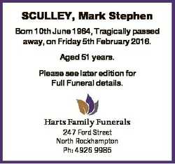 SCULLEY, Mark Stephen Born 10th June 1964, Tragically passed away, on Friday 5th February 2016. Aged...