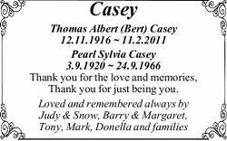 Thomas Albert (Bert) Casey 12.11.1916 ~ 11.2.2011 Pearl Sylvia Casey 3.9.1920 ~ 24.9.1966 Thank y...