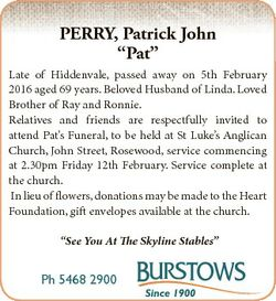 """PERRY, Patrick John """"Pat"""" Late of Hiddenvale, passed away on 5th February 2016 aged 69 yea..."""