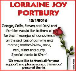 LORRAINE JOY PORTBURY 15/1/2016 We would like to thank all for your support and please accept this a...