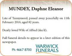 MUNDEY, Daphne Eleanor Late of Tannymorel, passed away peacefully on 11th February 2016, aged 82 yea...