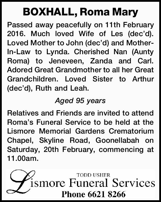 Passed away peacefully on 11th February 2016. Much loved Wife of Les (dec'd). Loved M...
