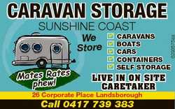 Caravan Storage SunShine CoaSt Mates Rates phew! 4 4 4 4 4 Caravans Boats Cars Containers self stora...