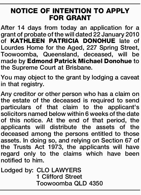After 14 days from today an application for a grant of probate of the will dated 22 January 2010...