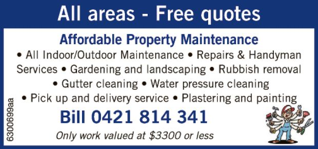 All areas - Free quotes ...Affordable Property Maintenance   All Indoor/Outdoor Maintenance.....