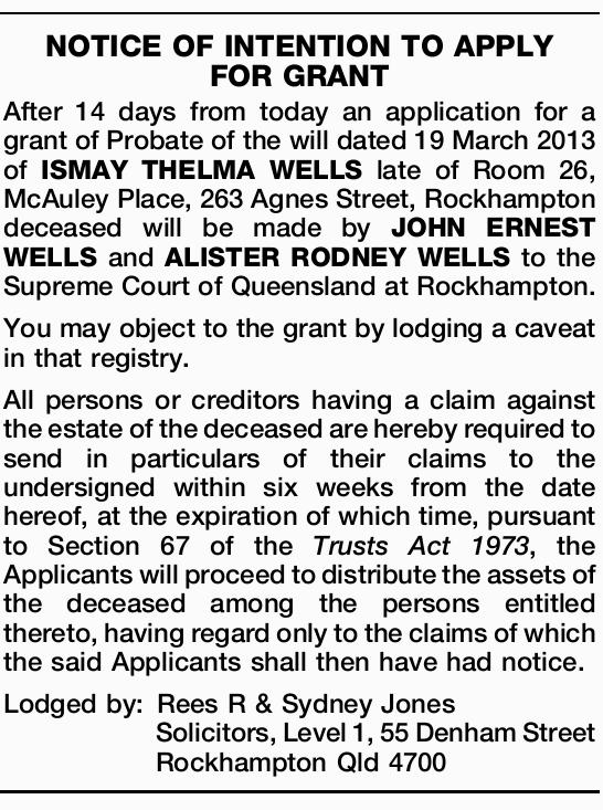 After 14 days from today an application for a grant of Probate of the will dated 19 March 2...