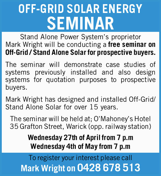 Stand Alone Power System's proprietor Mark Wright will be conducting a free seminar on Off-...