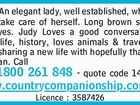 Judy - An elegant lady, well established, who knows how to take care of herself.