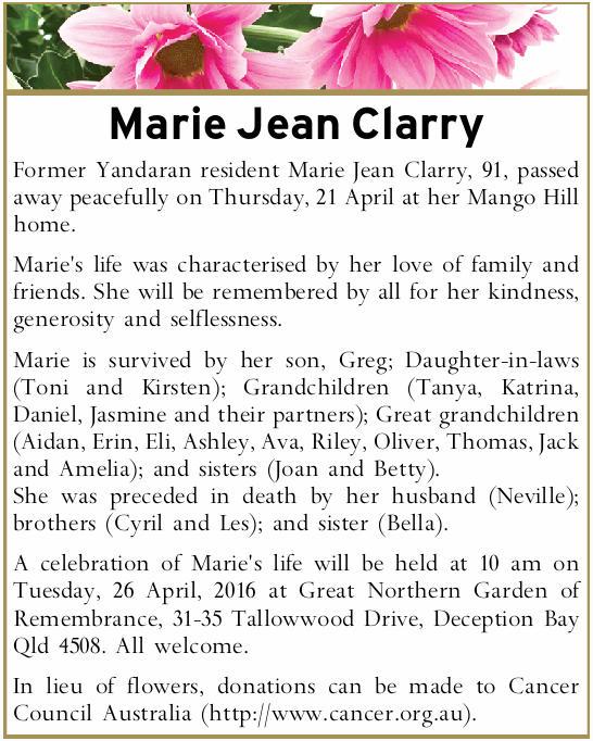 Former Yandaran resident Marie Jean Clarry, 91, passed away peacefully on Thursday, 21 Apri...