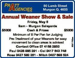 80 Lamb Street Murgon Q. 4605 Annual Weaner Show & Sale 6321753aa Friday, May 6 9am - Murgon Sal...