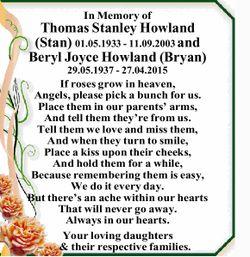 In Memory of Thomas Stanley Howland (Stan) 01.05.1933 - 11.09.2003 and Beryl Joyce Howland (Bryan...