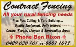 Contract Fencing All your rural fencing needs Plus Post Cutting & Yard Building... Quality Equip...