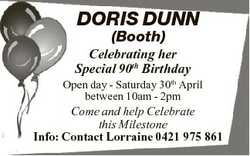 DORIS DUNN (Booth) Celebrating her Special 90th Birthday Open day - Saturday 30th April between 10am...