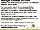 Manager Business Services 28 hours per week (salary packaged value up to $70,000) Based in Tweed Shire We have an exciting opportunity for a suitably qualified and experienced person to lead a small team and manage the operations of our organisation. The Manager Business Services works closely with our ...